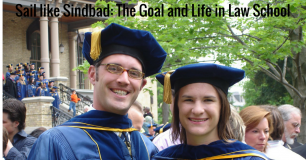 Sail like Sindbad: The Goal and Life in Law School
