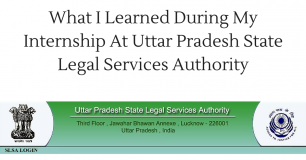 What I Learned During My Internship At UPSLSA (Uttar Pradesh State Legal Services Authority)