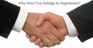 Why Don't You Indulge In Negotiation?