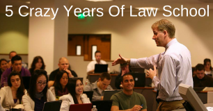 5 Crazy Years Of Law School