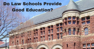Do Law Schools Provide Good Education?