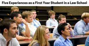 Five Experiences as a First Year Student in a Law School
