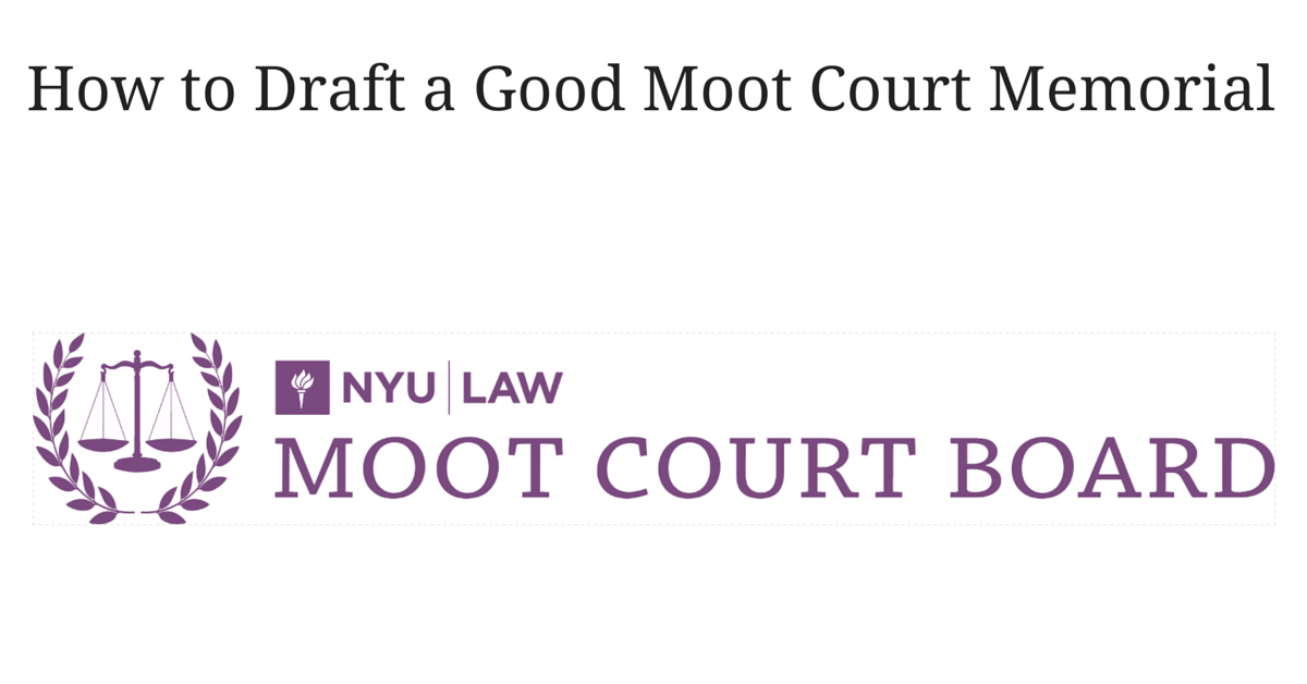 How to Draft a Good Moot Court Memorial