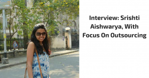 Interview: Srishti Aishwarya, With Focus On Outsourcing