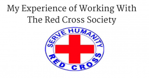 My Experience of Working With The Red Cross Society