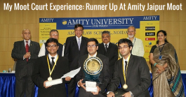 My Moot Court Experience: Runner Up At Amity Jaipur Moot