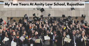 My Two Years At Amity Law School, Rajasthan