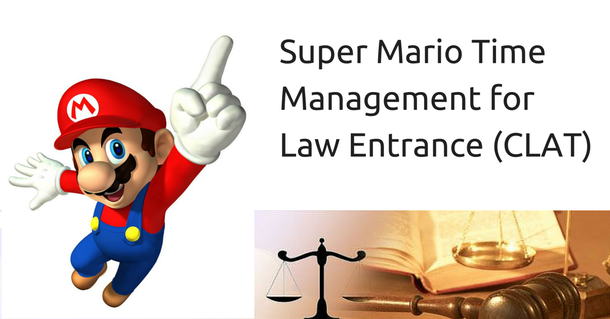 Super Mario Time Management for Law Entrance (CLAT)