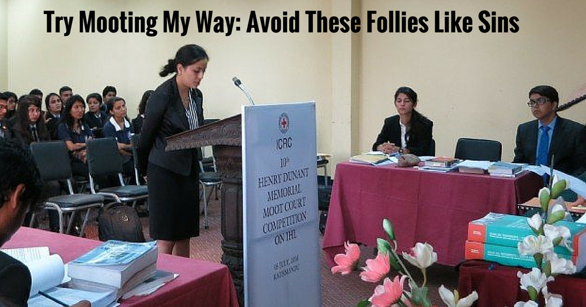 Try Mooting My Way: Avoid These Follies Like Sins