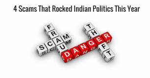 4 Scams That Rocked Indian Politics This Year