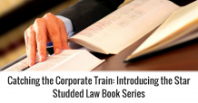 Catching the Corporate Train: Introducing the Star Studded Law Book Series