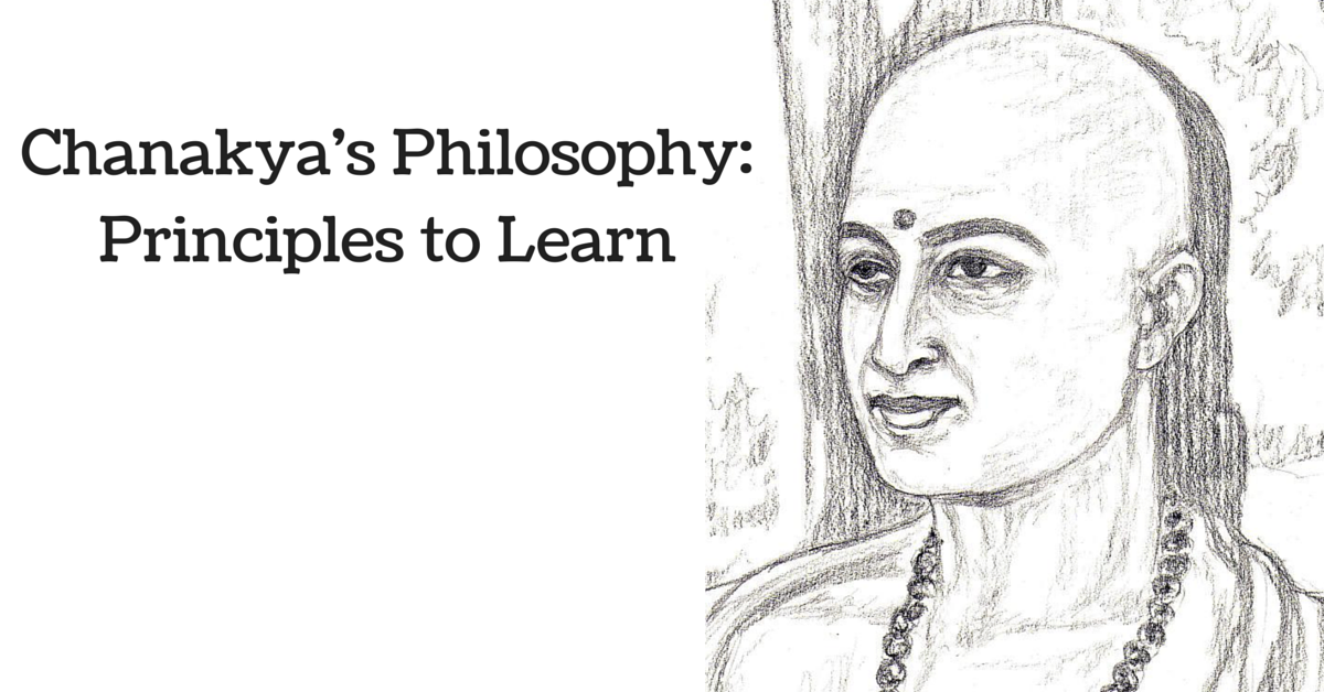 Chanakya's Philosophy: Principles to Learn