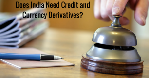 Does India Need Credit and Currency Derivatives?
