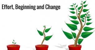 Effort, Beginning and Change