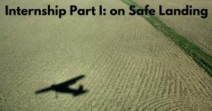 Internship Part I: on Safe Landing