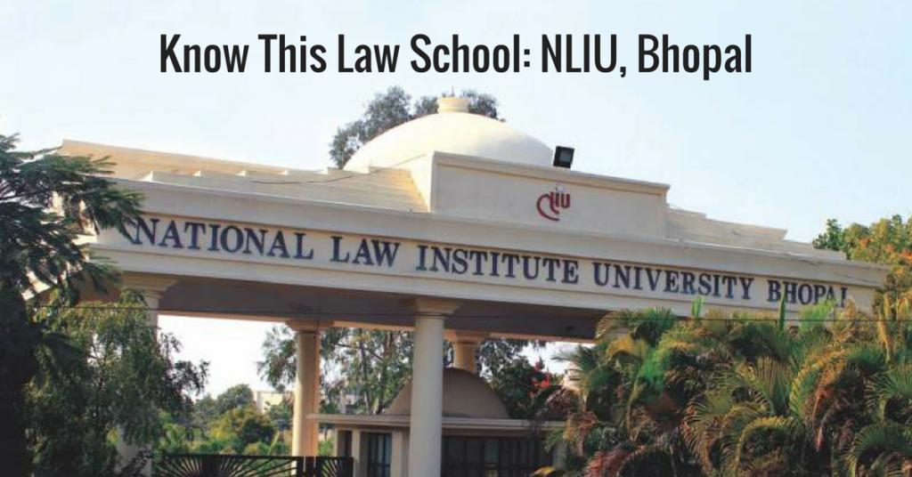 Know This Law School: NLIU, Bhopal