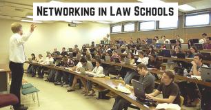 Networking In Law Schools
