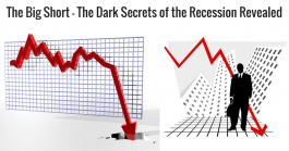 The Big Short – The Dark Secrets of the Recession Revealed