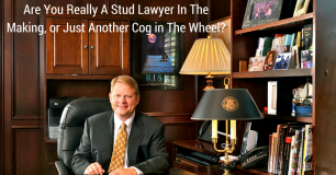 Are You Really A Stud Lawyer In The Making, or Just Another Cog in The Wheel?