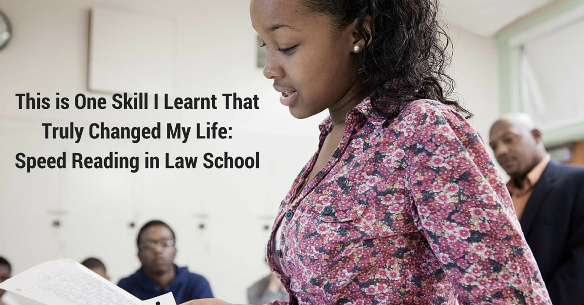 This is One Skill I Learnt That Truly Changed My Life: Speed Reading in Law School