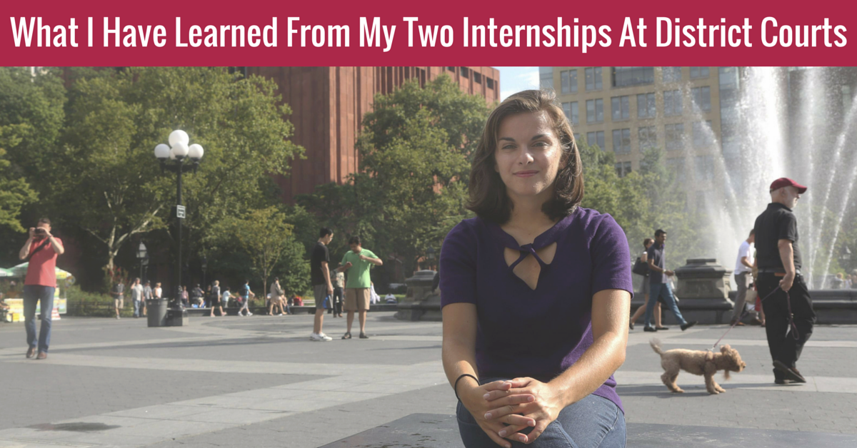 What I Have Learned From My Two Internships At District Courts
