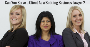 Can You Serve a Client As a Budding Business Lawyer?
