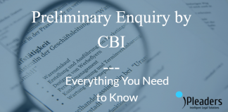 Preliminary Enquiry by CBI