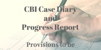 CBI Case Diary and progress Report