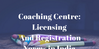 Coaching Centre: Licensing And Registration Norms in India