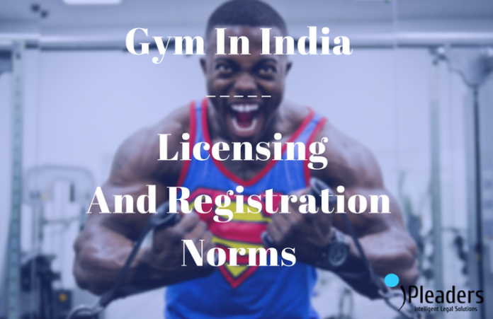 Gym Licensing And Registration Needs in india