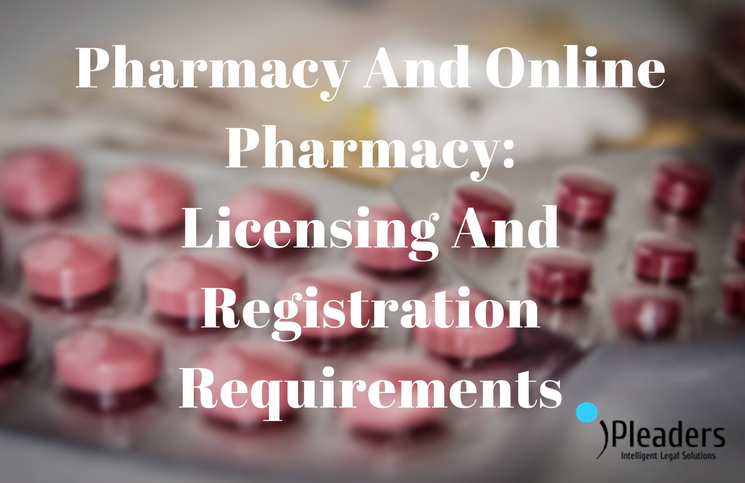 Pharmacy And Online Pharmacy Licensing And Registration Needs