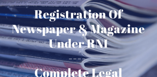 Registration Of Newspaper & Magazine Under RNI