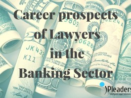 Career prospects of Lawyers in the Banking Sector