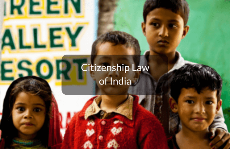All You Need To Know About Citizenship Law of India