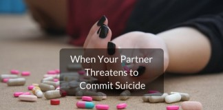 when partner wife girlfriend threatens to commit suicide