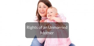 Rights of an unmarried mother over her child in India