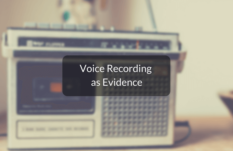 Are recordings admissible in court