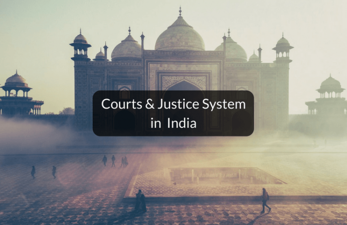 Courts and Justice system in India