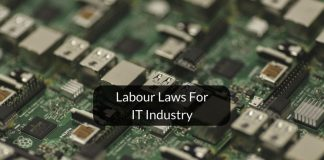 Labour laws for the Indian IT industry