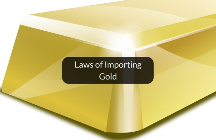 Laws of importing gold from Dubai to India