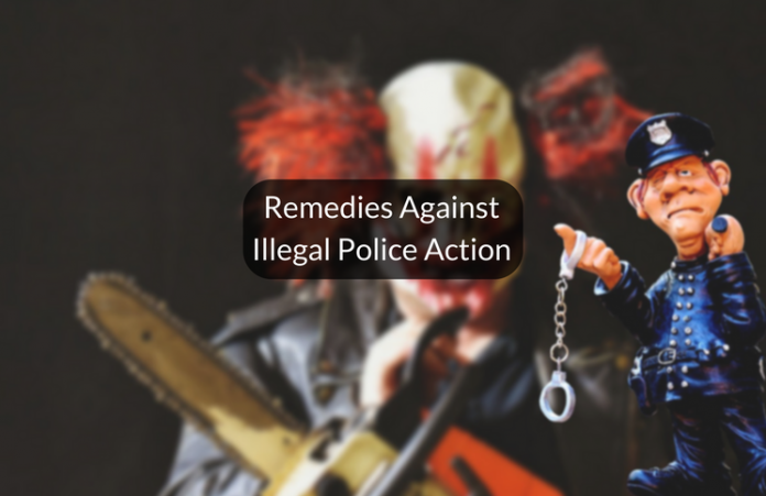 Remedies against illegal police action