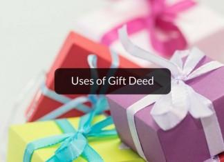 Uses of gift deed