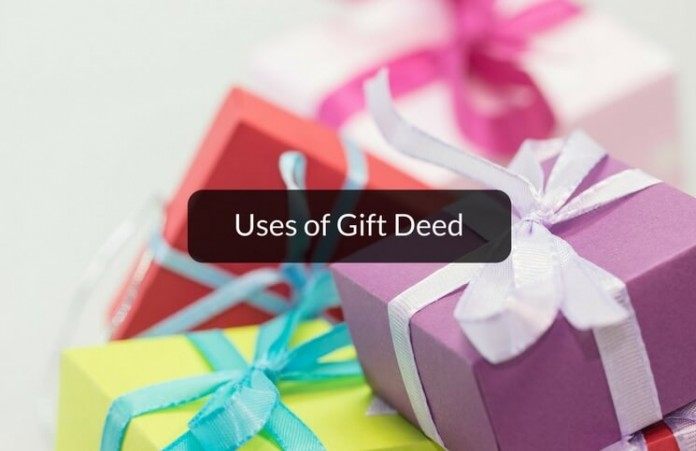 Uses of gift deed