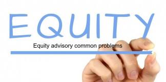 equity advisory common problem
