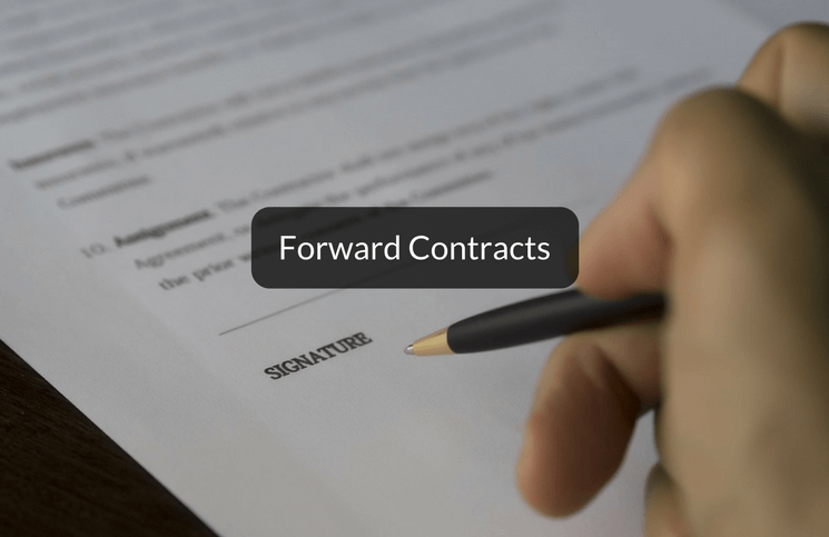 All You Need To Know About Forward Contracts