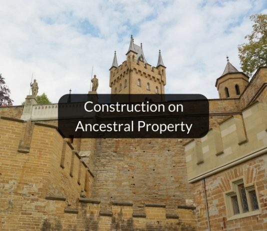 Construction on ancestral property without consent