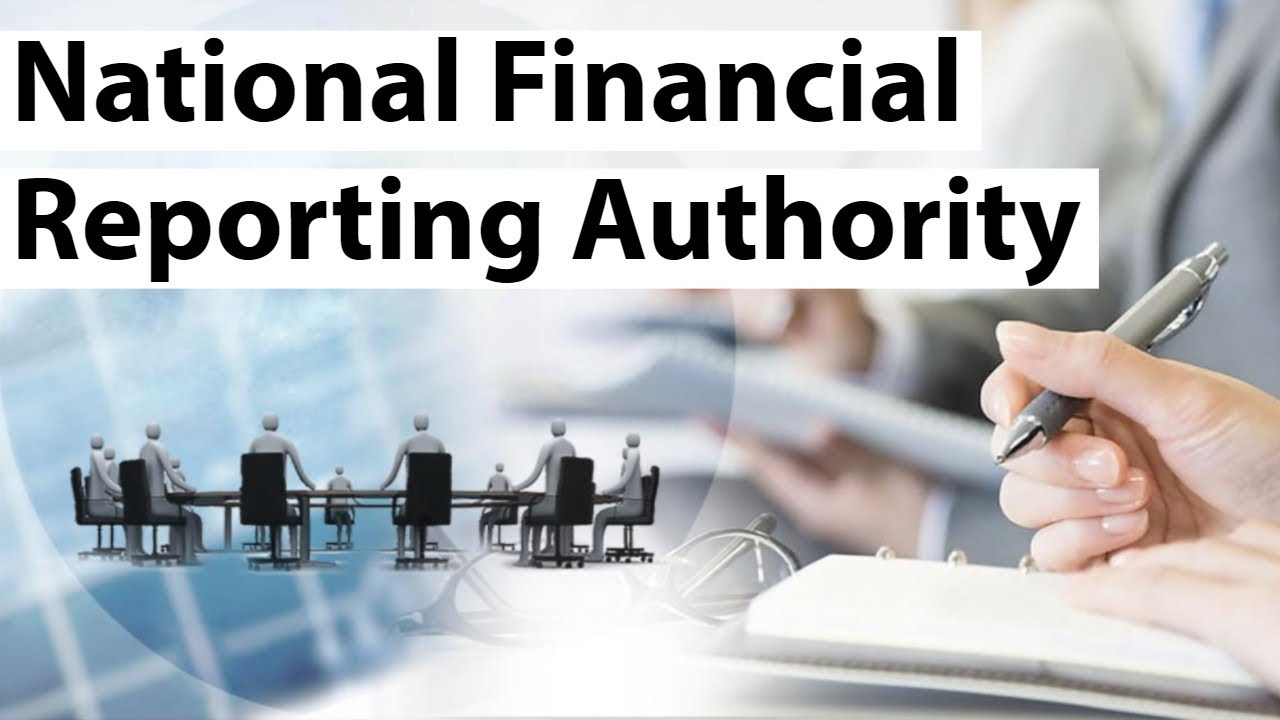 What Is National Financial Reporting Authority Nfra