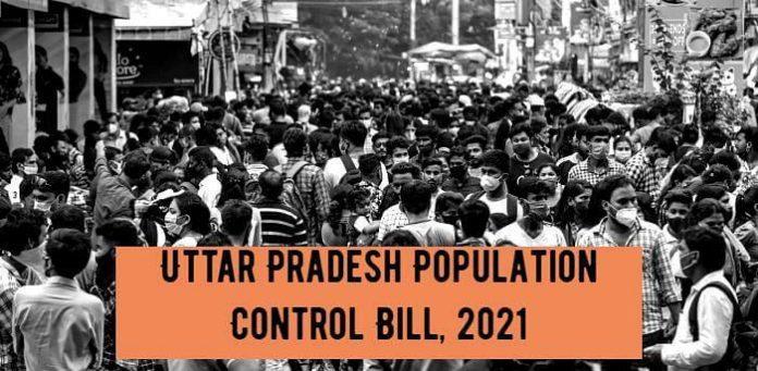 The Uttar Pradesh Population (Control, Stabilization And Welfare) Bill, 2021